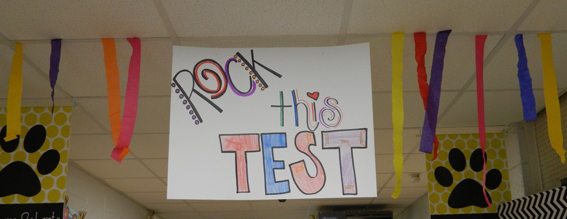 Our students will Rock this Test!